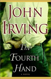 The Fourth Hand: A Novel (ballantine Reader's Circle)