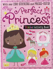 STICKER ACTIVITY BOOK My Perfect Princess Sticker Activity Book