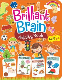 DREAMLAND BOOK Brilliant Brain Activity Book (AGE-3+)