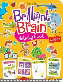 DREAMLAND BOOK Brilliant Brain Activity Book (AGE-4+)