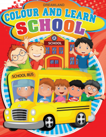 DREAMLAND BOOK Colour And Learn - School