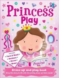 DRESS-UP AND PLAY BOOK Princess Play