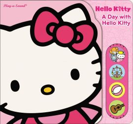 HELLO KITTY A Day With Hello Kitty: Play-A-Sound